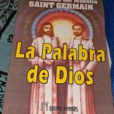 Libros de segunda mano: LA PALABRA DE DIOS. SAINT GERMAIN. HUMANITAS.. Lote 221731421