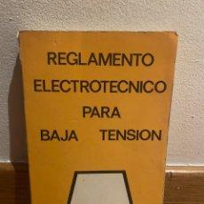 Libros de segunda mano: REGLAMENTO ELECTRÓNICO PARA BAJA TENSIÓN. Lote 221732017