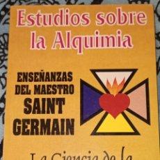 Libros de segunda mano: ESTUDIOS SOBRE LA ALQUIMIA. SANT GERMAIN.. Lote 221732906