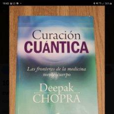 Libros de segunda mano: CURACIÓN CUÁNTICA. DEEPACK CHOPRA.. Lote 221737481