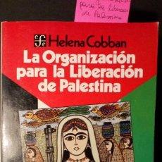 Libros de segunda mano: LA ORGANIZACIÓN PARA LA LIBERACIÓN DE PALESTINA - HELENA COBBAN. Lote 221378113