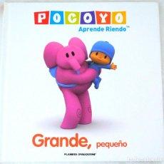 Libros de segunda mano: LIBRO POCOYO APRENDE RIENDO, GRANDE, PEQUEQUEÑO, PLANETA DEAGOSTINI, 2009, ISBN 978-84-674-8242-3. Lote 221781493