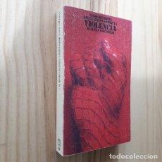 Libros de segunda mano: REFLEXIONES SOBRE LA VIOLENCIA - GEORGES SOREL. Lote 221786297