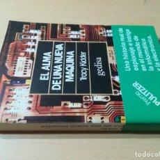 Libros de segunda mano: EL ALMA DE UNA NUEVA MAQUINA - TRACY KIDDER - GEDISA R+206. Lote 221798216