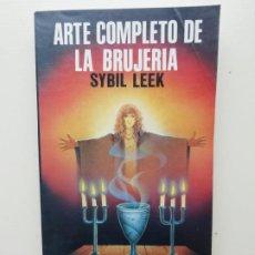 Libros de segunda mano: ARTE COMPLETO DE LA BRUJERÍA. Lote 221809230