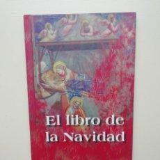 Libros de segunda mano: EL LIBRO DE LA NAVIDAD. Lote 221809448