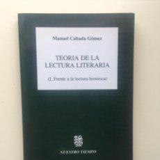 Libros de segunda mano: TEORÍA DE LA LECTURA LITERARIA. Lote 221810573