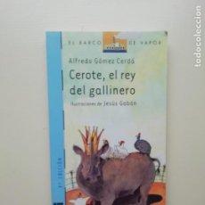 Libros de segunda mano: EL REY DEL GALLINERO. Lote 221813500