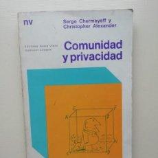 Libros de segunda mano: COMUNIDAD Y PRIVACIDAD. Lote 221813688