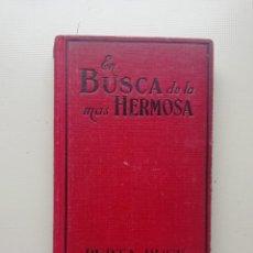 Libros de segunda mano: EN BUSCA DE LA MÁS HERMOSA. Lote 221814032