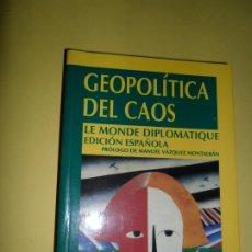 Libros de segunda mano: GEOPOLÍTICA DEL CAOS, ED. TEMAS DE DEBATE. Lote 221816581
