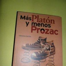 Libros de segunda mano: MÁS PLATÓN Y MENOS PROZAC, LUO MARINOFF, EDICIONES B. Lote 221817915