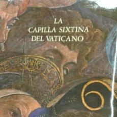 Libros de segunda mano: LA CAPILLA SIXTINA DEL VATICANO 2 TOMOS EN PERFECTO ESTADO EN UN ESTUCHE MUY ILUSTRADO. Lote 221822617