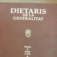 Libros de segunda mano: DIETARIS DE LA GENERALITAT VOLUM X ANYS 1701 A 1713 GENERALITAT DE CATALUNYA. Lote 221824556