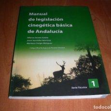 Libri di seconda mano: MANUAL DE LEGISLACION CINEGETICA BASICA DE ANDALUCIA , SERIE TECNICA 1. Lote 221825506