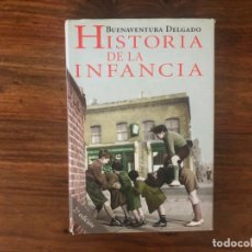 Libros de segunda mano: HISTORIA DE LA INFANCIA. BUENAVENTURA DELGADO. EDITORIAL ARIEL.. Lote 221826063