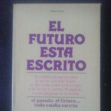 Libros de segunda mano: MIGUEL HERNÁN. EL FUTURO ESTÁ ESCRITO.. Lote 221837417