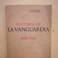 Libros de segunda mano: HISTÒRIA DE LA VANGUARDIA 1884/1936 - GAZIEL - EDICIONS CATALANES DE PARÍS - 1971. Lote 221839652