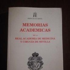 Libros de segunda mano: MEMORIAS ACADEMICAS DE LA REAL ACADEMIA DE MEDICINA Y CIRUGIA DE SEVILLA. 2004.. Lote 221841352