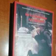 Libros de segunda mano: DE LA SANTIDAD AL CRIMEN. SALVADOR DAZA PALACIOS. RÚSTICA. BUEN ESTADO. Lote 221842067