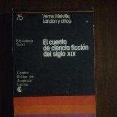 Libros de segunda mano: EL CUENTO DE CIENCIA FICCION DEL S.XIX. VERNE. MELVILLE. CENTRO EDITOR DE AMERICA LATINA. Nº75. 1978. Lote 221842405
