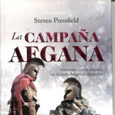 Libros de segunda mano: LA CAMPAÑA AFGANA - STEVEN PRESSFIELD - MILITARIA - MILITARIA. Lote 221842568