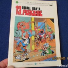 Libros de segunda mano: 13 RUE DEL PERCEBE EDICIONES B,S.A. 2005. Lote 221850495