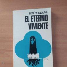 Libros de segunda mano: EL ETERNO VIVIENTE. Lote 221852333