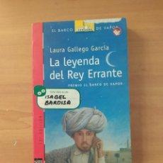 Libros de segunda mano: LA LEYENDA DEL REY ERRANTE. Lote 221859136
