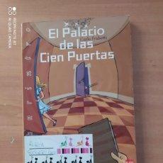 Libros de segunda mano: EL PALACIO DE LAS CIEN PUERTAS. Lote 221859233