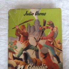 Libros de segunda mano: CLAUDIO BOMBARNAC. JULIO VERNE. PORTADA E ILUSTRACIONES FARIÑAS. COLECCIÓN JUVENIL CADETE 119. LIBRO. Lote 221861773