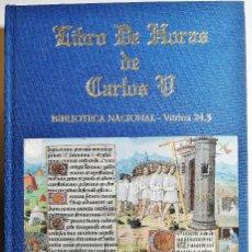Libri di seconda mano: LIBRO DE HORAS DE CARLOS V. BIBLIOTECA NACIONAL VITRINA 24.3. 2002. FACSÍMIL.. Lote 221864573