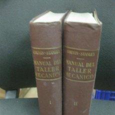 Libros de segunda mano: COLVIN-STANLEY. MANUAL DEL TALLER MECANICO. 2 VOL. EDITORIAL LABOR 1954.. Lote 221887157