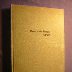 Libros de segunda mano: CAMP DE L'ARPA. REVISTA DE LITERATURA. NÚMEROS 13 A 27. BARCELONA, 1976.. Lote 221913011