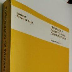 Libros de segunda mano: RECURSOS Y GARANTIAS DEL CONTRIBUYENTE-----EDUARDO GONZALEZ PAEZ. Lote 221924106