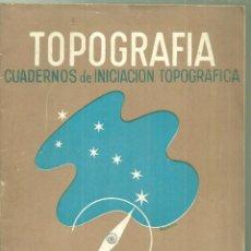 Libros de segunda mano: 4098.-EJERCITO POPULAR-TOPGRAFIA CUADERNOS DE INICIACION TOPOGRAFICA-1ª ORIENTACION-GUERRA CIVIL. Lote 221935738