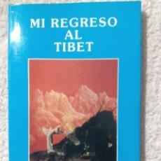 Libros de segunda mano: MI REGRESO AL TIBET / SAMAEL AUN WEOR. Lote 221960816
