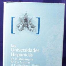 Libros de segunda mano: LAS UNIVERSIDADES HISPANICAS DE LA MONARQUIA DE LOS AUSTRIAS... TOMO 2. Lote 150777194