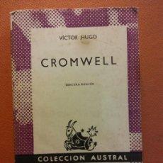 Libros de segunda mano: CROMWELL. VICTOR HUGO. EDITORIAL ESPASA CALPE. Lote 221994001