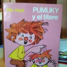 Libros de segunda mano: PUMUKY Y EL TÍTERE, ELLIS KAUT, EDITORIAL NOGUER. Lote 222000687