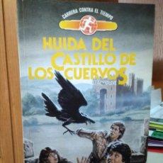 Libros de segunda mano: HUIDA DEL CASTILLO DE LOS CUERVOS, J.J. FORTUNE, EDICIONES TORAY, CARRERA CONTRA EL TIEMPO. Lote 222002602