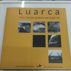 Libros de segunda mano: LUARCA VISTA PARCIAL GRÁFICA DEL SIGLO XX GERMÁN FERNÁNDEZ AGOTADO FOTOGRAFIA ANTIGUA ASTURIAS. Lote 222004463