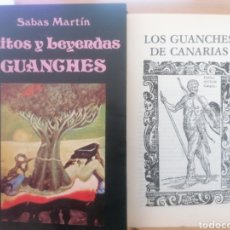 Libros de segunda mano: RITOS Y LEYENDAS GUANCHES. SABAS MARTÍN. MIRAGUANO ED. [+] SEPARATA LOS GUANCHES DE CANARIAS. 1985. Lote 222009302