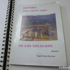 Libros de segunda mano: ELIGIO RIVAS QUINTAS.HISTORIA DEL SANTUARIO DE LOS MILAGROS.ORENSE.1983 - N 10. Lote 222015576
