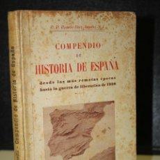 Libros de segunda mano: COMPENDIO DE HISTORIA DE ESPAÑA. DESDE LAS MÁS REMOTAS ÉPOCAS HASTA 1939.. Lote 222018586