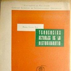 Libros de segunda mano: VOLTES BOU, PEDRO. TENDENCIAS ACTUALES DE LA HISTORIOGRAFÍA. 1957.. Lote 222019948