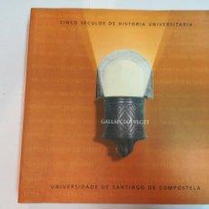 Libros de segunda mano: CINCO SÉCULOS DE HISTORIA UNIVERSITARIA (EN GALLEGO) S1214AT. Lote 222021716