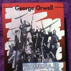 Libros de segunda mano: LIBRO HOMENAJE A CATALUÑA, GEORGE ORWELL. Lote 222026465