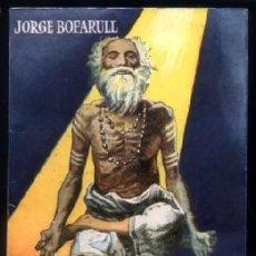 Libros de segunda mano: BOFARULL, JORGE. EN EL MUNDO DE LO IRREAL. (ENCICLOPEDIA PULGA, 32).. Lote 222037545