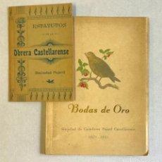 Libros de segunda mano: BODAS DE ORO. SOCIEDAD DE CAZADORES PAJARIL CASTELLARENSE 1901-1951. - VERGES SOLA, LUIS.. Lote 222044561